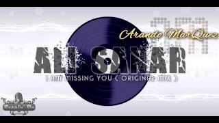 Arando Marquez - Ali Sanar (I Am Missing You Original Mix)