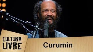 Cultura Livre Curumin 12 09 2017