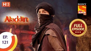 Aladdin - Ep 121 - Full Episode - 31st January, 2019