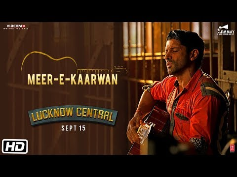 Meer-E-Kaarwan Video Song - Lucknow Central