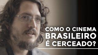 Como o cinema brasileiro é cerceado? | Josias Teófilo
