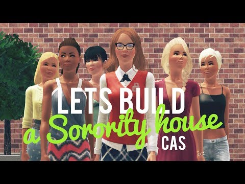 Lets Build a Sorority House—CAS