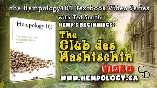 Hemp's Beginnings - Club des Hashischins - Hempology 101 - Video 14