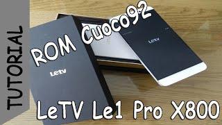 LeTV Le1 Pro X800 - US | Instalación de recovery y ROM (11s cuoco92)| ESPAÑOL
