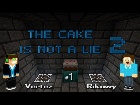 Minecraft Escape - The Cake is Not a Lie 2 #1 - Vertez & Rikowy