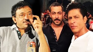 Shahrukh Khan Will LOSE Stardom To Salman Khan - Ram Gopal Varma