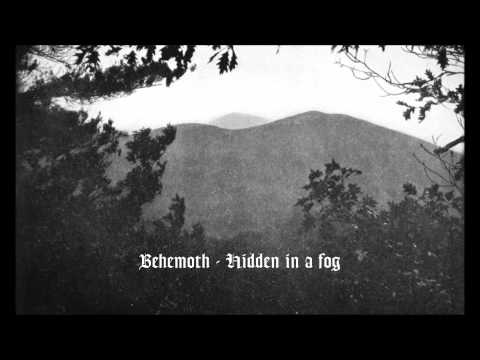 Behemoth - Hidden In A Fog