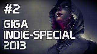GIGA Indie-Special 2013 - Teil 2 - Vorschau auf die besten Indie-Spiele 2013