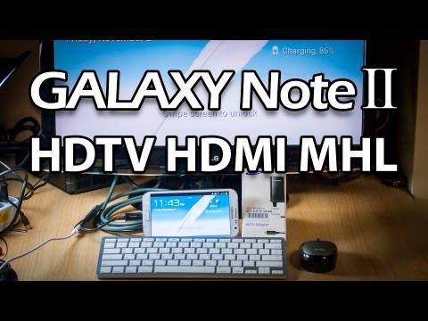 HDTV HDMI MHL Cable for Samsung Galaxy Note 2 Review (TV Output)
