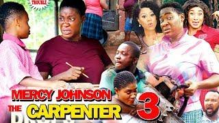 MERCY JOHNSON THE CARPENTER SEASON 3 - New Hit Movie 2019 Latest Nigerian Movie   Nollywood Movies
