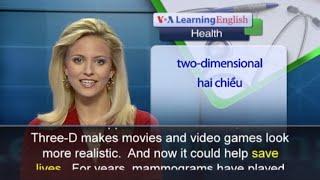 Anh ngữ đặc biệt: 3-D Mammograms