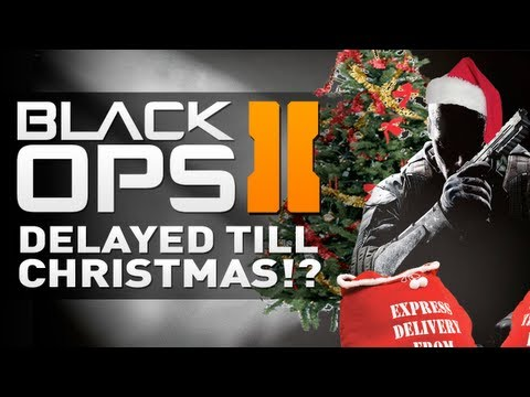 Black Ops 2 DELAYED TILL CHRISTMAS!?