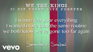 We The Kings - Die Young Live Forever