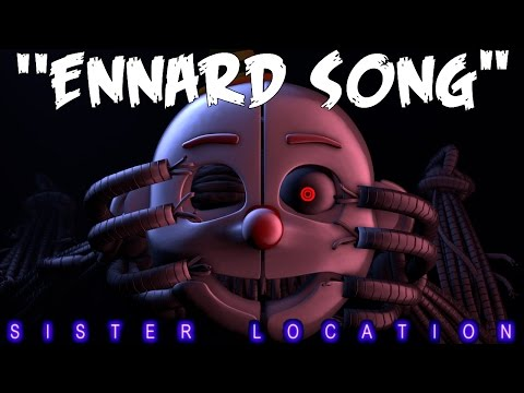 "(SFM)""Ennard Song"" Song Created By:Groundbreaking