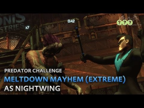 Batman: Arkham City - Meltdown Mayhem (Extreme) [as Nightwing] - Predator Challenge