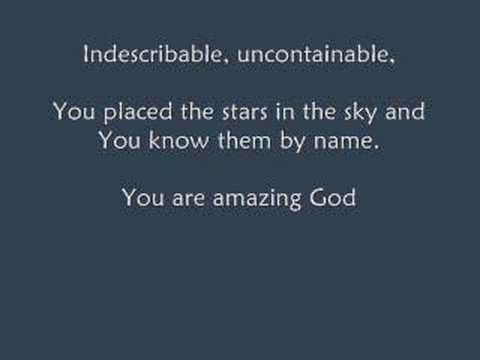 Chris Tomlin - Indescribable (with Lyrics)