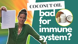 Can Coconut Oil Harm Your Immune System?