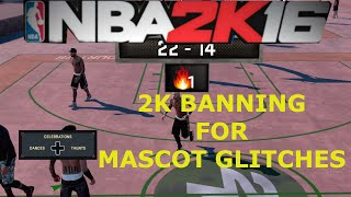 nba 2k16-  Get Rid of MASCOTS! -  2k BANNING PEOPLE