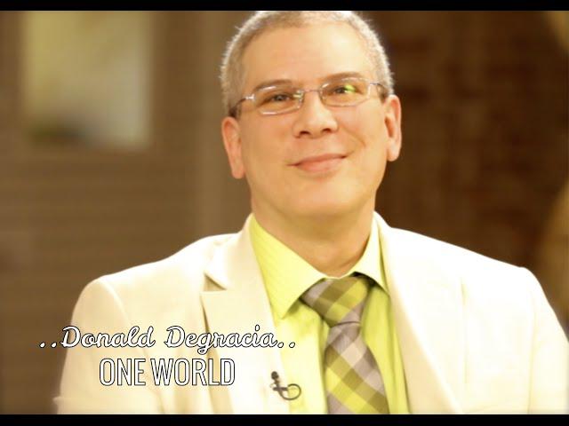ONE WORLD: DONALD DEGRACIA & DEEPAK CHOPRA