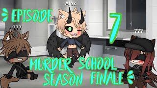 Murder School - Episode 7 - Gacha Life Gay Love Story - SEASON FINALE