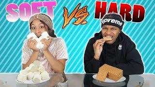 HARD VS SOFT FOOD CHALLENGE!