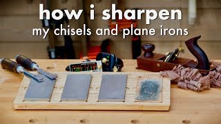 How To Sharpen A Chisel and Plane Iron & My Sharpening Station // Woodworking