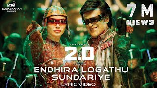 Endhira Logathu Sundariye (Lyric Video) - 2.0