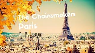 Download Lagu The Chainsmokers - Paris, 1 HOUR VERSION Gratis STAFABAND