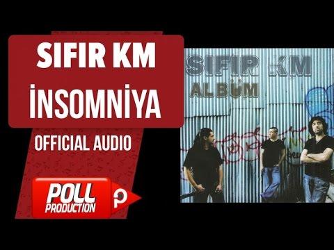 Sıfır Km - İnsomniya - ( Official Audio )