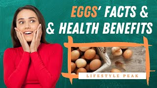 EGGS' FACTS & HEALTH BENEFITS You Didn't Know (And You Need to Know!)