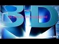 How to download 3d movies on your android.mp3