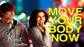 Move Your Body Now - Kismat Konnection | Shahid Kapoor & Vidya Balan | Shaan, Hard Kaur & Others