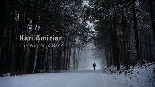 Watch Kari Amirian The Winter Is Back video