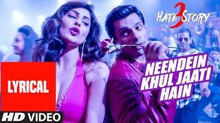 'NEENDEIN KHUL JAATI HAIN' Song (LYRICAL) | Hate Story 3 | Karan Singh Grover | Mika Singh