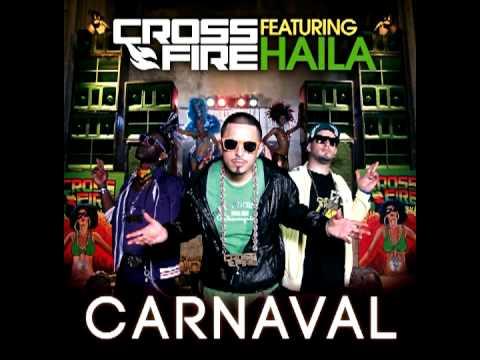 CROSSFIRE featuring HAILA ''Carnaval''
