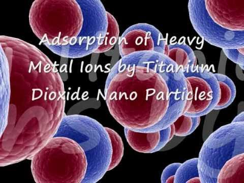 Titanium Dioxide Nano Particles-Heavy Metal Adsorption Property