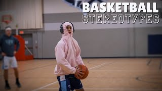 High School Basketball Stereotypes