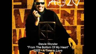 Watch Stevie Wonder From The Bottom Of My Heart video
