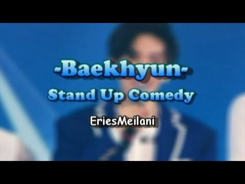 Baekhyun EXO - Stand Up Comedy Kompas TV (Parody)