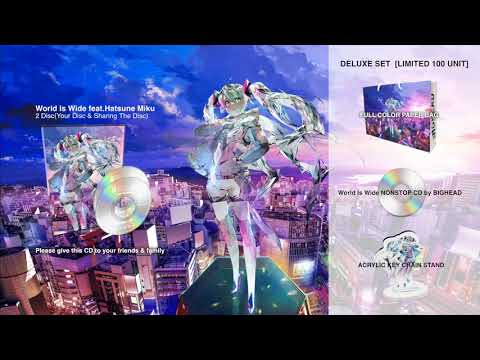 BIGHEAD 3rd Album / World Is Wide Feat Hatsune Miku XFD