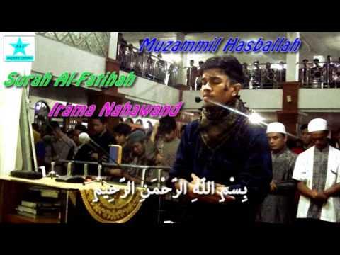 terbaru!!!! Irama Nahawand Surah Al-Fatihah Oleh Muzammil Hasballah