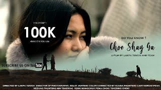 |Choe Shay Ga |Latest  Bhutanes movie 2020| short movie | love story|Full dzongkha movie