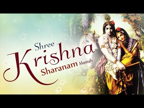 SHREE KRISHNA SHARANAM MAMAH DHUN || SHRI KRISHNA MAHA MANTRA || MOST PEACEFUL MANTRA ( FULL SONG )