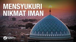 Mensyukuri Nikmat Iman