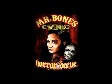 Mr Bones And The Boneyard Circus - Grease Gas And Glory