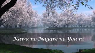 Kawa No Nagare No You Ni 川の流れのように