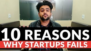 Why Most Of The Startup Fails? | 10 Reasons Why Startups Fail | Hindi