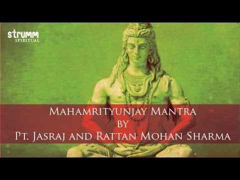 Mahamrityunjay Mantra by Pt. Jasraj and Rattan Mohan Sharma