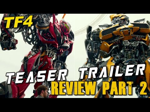 Trailer Analysis: Transformers AOE Teaser Trailer Part 2 - [TF4 News #106]