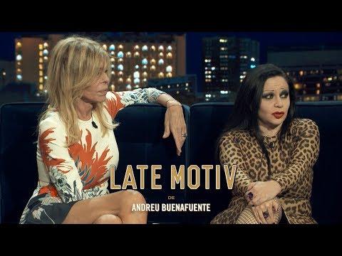 LATE MOTIV - Bibiana Fernández y Alaska. Dos amigas, y nuestras también   #LateMotiv337
